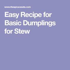 Easy Recipe for Basic Dumplings for Stew