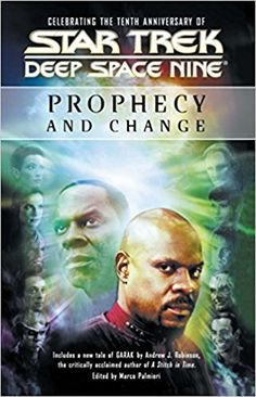 Star Trek: Deep Space Nine: Prophecy and Change Anthology: Marco Palmieri:  9780743470735: Amazon.com: Books