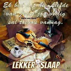 Good Night Greetings, Goeie Nag, Good Night Quotes, Special Quotes, Sleep Tight, Afrikaans, Cute Quotes, Sleep Well, Garden