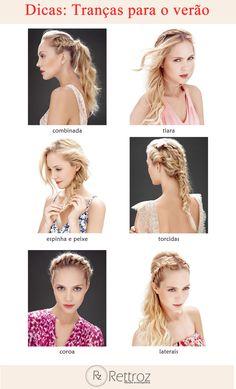 Delicada e feminina, as tranças tem a cara da estação. Veja seis versões desse penteado que garantirão frescor ao seu visual!