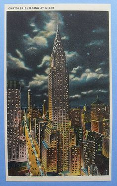 1940s Chrysler Building NYC vintage NEW YORK CITY Postcard. i like is because it is at night