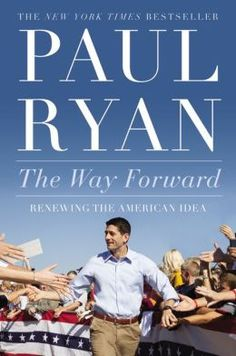 The Way Forward: Renewing the American Idea.  Click on the book cover to request this title at the Bill or Gales Ferry Libraries. 11/14