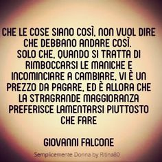 Emozioni e parole | Ritina80 Quotes Thoughts, Reasons To Live, I Don't Care, Tantra, Keep In Mind, Good Advice, Motivational Quotes, Mindfulness, Wisdom