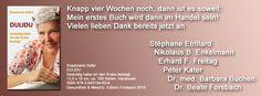 """Wichtig -  für alle, die möglichst schnell ein Exemplar meines Buches """"DULIDU - Geduldig habe ich den Krebs besiegt"""" signiert oder mit einer Widmung für sich  oder zum verschenken haben möchten. In der Woche vom 09 bis 14 März 2015 bin ich beim Verlag  um die Vorbestellungen zu signieren.   widmung@dulidu.de  http://www.edition-forsbach.de/shop/catalog/details?sessid=0AXmQFwCJA7omNtJKi2jtdIgvgWehAuk3zBrgJOu70fbu3N1zoQI0DGh9NgNxXQv&shop_param=aid%3D11001%26"""