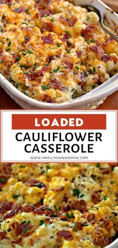 Loaded Cauliflower Casserole is the perfect Thanksgiving side dish! It is made of steamed cauliflower combined with cream cheese, sour cream, sharp cheddar, Monterey Jack, bacon, and chives. Save this delicious recipe for later!