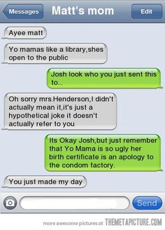 While I do think it's weird that this guy has his friends moms number but this is awesome none the less!