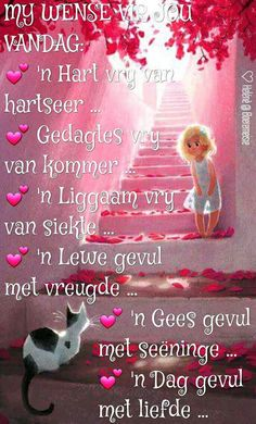 Night Messages, Good Morning Messages, Good Morning Wishes, Good Morning Quotes, 21st Birthday Quotes, Birthday Wishes, Happy Birthday, Lekker Dag, Afrikaanse Quotes