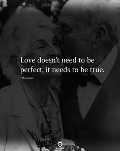 Love doesn't need to be perfect, it needs to be true. Live Quotes For Him, Positive Quotes For Life, Positive Thoughts, Relationship Pictures, Relationship Rules, Love Words, Beautiful Words, Beautiful Things, You Mean The World To Me
