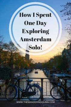How I Spent One Day Exploring Central Amsterdam Solo!  Amsterdam is a city that a lot of groups visit but I was in Amsterdam solo and I only had one day, this is what I got up to and how I saw a lot of the city. #amsterdam #visitholland #thenetherlands #solotravel #cityguide #europe