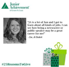 Reason #7: Young people, like Zoe, learn about #careers and how to #prepare for their #futures.   #25ReasonstoGive