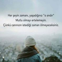 Her şeyin bir zamanı vardır! Sad Words, Cool Words, Muslim Pray, Good Sentences, Life Philosophy, More Than Words, Meaningful Words, Happy Campers, Self Development