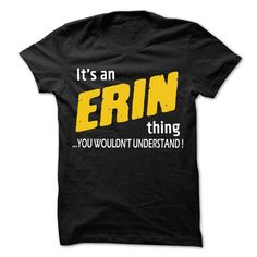 It is ERIN Thing... - 99 Cool Name Shirt ! - #floral shirt #tshirt customizada. WANT THIS  => https://www.sunfrog.com/LifeStyle/It-is-ERIN-Thing--99-Cool-Name-Shirt-.html?60505