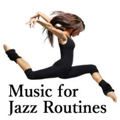 Music for Jazz Routines on Legitmix - Discover remixes of the music you love