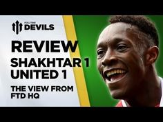 ▶ Crisis Over? | Shakhtar Donetsk vs Manchester United 1-1 | Champions League Review - YouTube