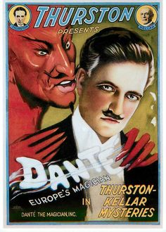 "VINTAGE MAGIC POSTER, ""DANTE, THE MAGICIAN IN THURSTON KELLER'S MYSTERIES""."