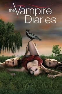 Upíří deníky - The Vampire Diaries