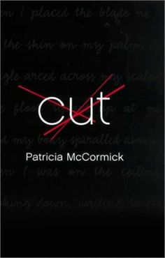 Cut | Patricia McCormick | No. 86 Most banned and challenged title 2000-2009