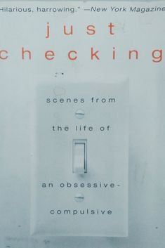 Just Checking: Scenes From the Life of an Obsessive-Compulsive, by Emily Colas 31 Books That Will Help You Better Understand Mental Illness And Disorders Book Of Life, The Life, Reading Lists, Book Lists, Reading Room, Books And Tea, Good Books, Books To Read, Big Books