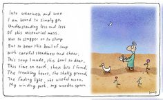 Double Leunig: on the 'business' of being human, and on the humanising sacrament of soup Colour Pallette, Living Legends, Australian Artists, Inspirational Message, Timeline Photos, Cheer, Wisdom, Thoughts, Words