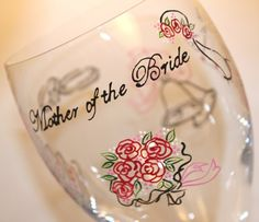 MOTHER OF BRIDE Painted Wine Glass Wedding  by FlutterbyGlass, $40.00
