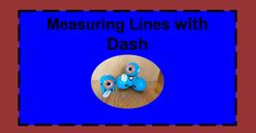 Measuring Lines with Dash