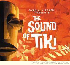 Kevin Kidney: The Sound of Tiki!