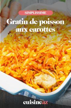 Ce gratin de poisson aux carottes se cuisine avec le poisson blanc de votre choix. #recette#cuisine#gratin#poisson #carotte #carottes #poissonblanc Macaroni And Cheese, Grains, Rice, Ethnic Recipes, Food, Whitefish, Carrots, Mac And Cheese, Essen
