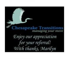 Chesapeake Transitions-business label to appreciate their clients.