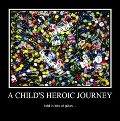 Beads of Courage -- A child's heroic journey told in bits of glass. My friend Allison did this...SHE ROCKS!!!!!