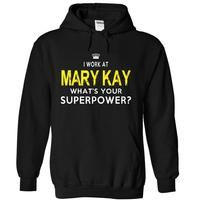 I WORK AT MARY KAY. WHATS YOUR SUPERPOWER?