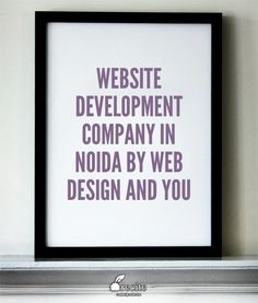Are you looking for website Development Company in Noida? 24*7 Call us 92 8991 8991. Our focused areas are mainly Website development and other IT support services including Designing. Web Design and You is one of the best web development company located in Noida, Gurgaon and Delhi.