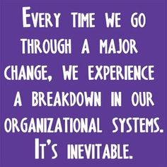 So True!  From Julie Morgenstern's book, #Organizing from the Inside Out.