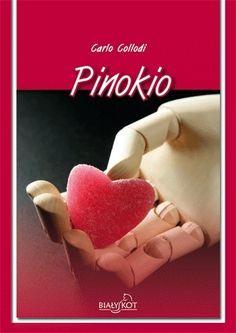 Pinokio Carlo Collodi #książka #lektury #literatura http://bookinista.pl/Pinokio-OT,p,112268
