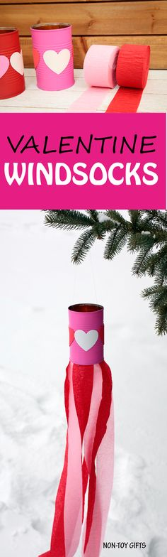 Valentine's Day kids craft: heart windsocks with recycled tin can, heart stickers and crepe streamers. Easy Valentine craft for preschoolers and kindergartners. | at Non-Toy Gifts