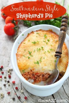 On days like these when it's cold and rainy, I want comfort food and this Southwestern Style Shepherd's Pie is just the ticket. Adjust it to your taste!