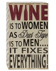 As long as you have wine and duct tape on hand, you'll be able to fix anything according to our Wine Fixes Everything Wooden Sign! Shop ALL our Wine Bar Wood Collection.