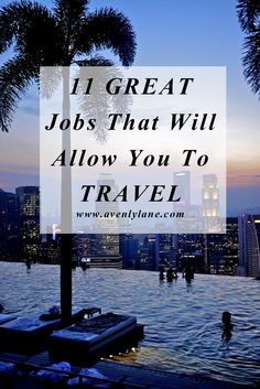 Want to travel the world without having to worry about making money? These 11 jobs will allow you to travel the world!! Click through to see if any of these jobs will work for you!