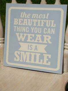Beautiful Smile Wooden Sign