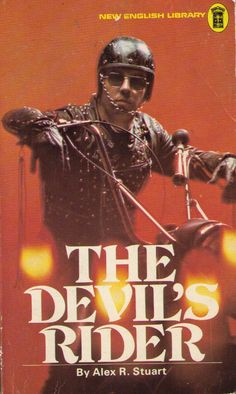 The Devil's Rider, New English Library, 1973 Biker Movies, Max Movie, English Library, Sci Fi Novels, Vintage Biker, Movie Poster Art, Stuff And Thangs, Book Images, Pulp Art