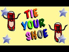 cute song and great visual for kids about tying shoes :)