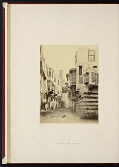 """Francis Frith, """"Street View in Cairo"""" from """"Lower Egypt, Thebes and the Pyramids"""" (1862)"""