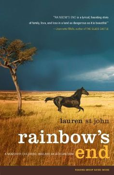 Rainbow's End: A Memoir of Childhood, War and an African Farm by Lauren St John, http://www.amazon.com/dp/0743286804/ref=cm_sw_r_pi_dp_0v6vqb1C0PQVJ