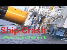 Amazing Ship Crash Compilation HD
