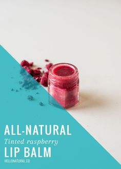 Make Your Own Naturally Tinted (  Tasty) Raspberry Lip Balm | http://helloglow.co/diy-tinted-lip-balm/