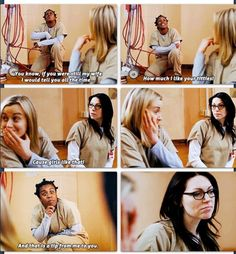 "Orange is the New Black. ""And that is a tip from me to you."" This was quite possibly one of my favorite scenes."