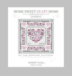 Brand New Design June 2014 HOME SWEET Heart HOME Counted Cross Stitch by RiverdriftNeedlework, £12.95 now is stock and available via Etsy