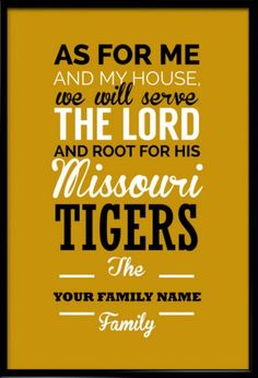 Missouri Tigers Christian Family Wall Print - Customizable Family Name on Design - Perfect Family Gift for Fathers day! Use FATHERSDAY15 coupon code for Free shipping within US! #inspirational #quote #poster #mancave #fathersday #gift
