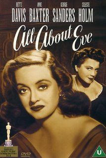 """All About Eve is a 1950 American drama film written and directed by Joseph L. Mankiewicz, based on the 1946 short story """"The Wisdom of Eve"""", by Mary Orr.     The film stars Bette Davis as Margo Channing, a highly regarded but aging Broadway star. Anne Baxter plays Eve Harrington, a willingly helpful young fan who insinuates herself into Channing's life, ultimately threatening Channing's career and her personal relationships. George Sanders, Celeste Holm, Hugh Marlowe, Barbara Bates, Gary…"""
