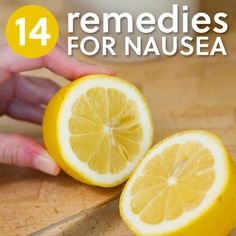 ❤ 14 Home Remedies For Nausea ❤