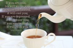There's nothing better than a good cup of tea!